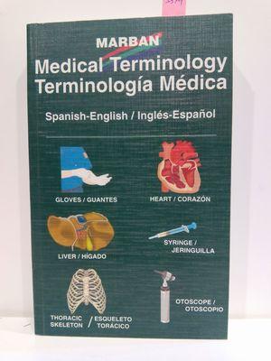 MEDICAL TERMINOLOGY. TERMINOLOGÍA MÉDICA