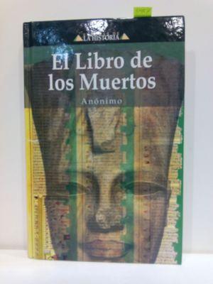 EL LIBRO DE LOS MUERTOS (ENIGMAS DE LA HISTORIA)