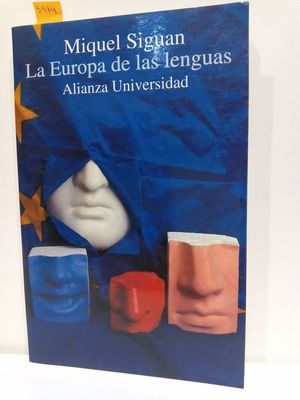 LA EUROPA DE LAS LENGUAS (ALIANZA UNIVERSIDAD) (SPANISH EDITION)