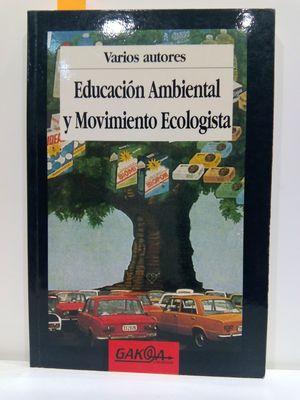 EDUCACIÓN AMBIENTAL Y MOVIEMIENTO ECOLOGISTA
