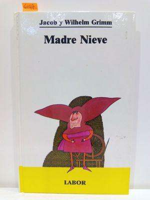 MADRE NIEVE (BIBLIOTECA JUVENIL, NÚMERO 27)