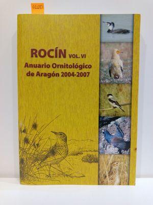 ROCÍN. VOL VI (VOL. 6) ANUARIO ORNITOLÓGICO DE ARAGÓN 2004-2007