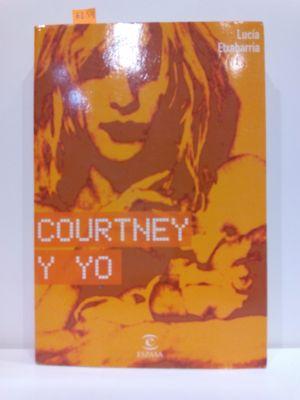 COURTNEY Y YO