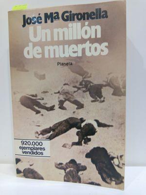 UN MILLÓN DE MUERTOS