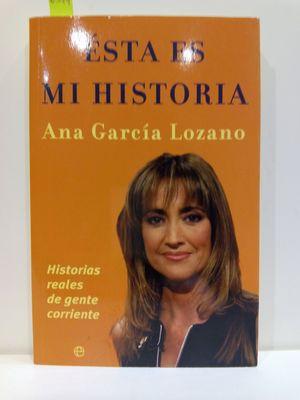 ÉSTA ES MI HISTORIA: HISTORIAS REALES DE GENTE CORRIENTE
