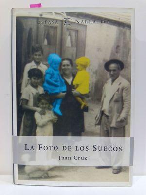 LA FOTO DE LOS SUECOS (ESPASA NARRATIVA