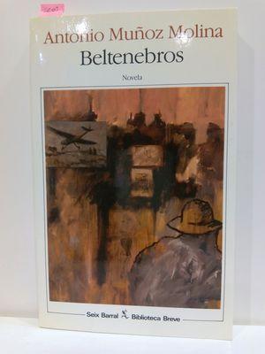 BELTENEBROS (BIBLIOTECA BREVE)
