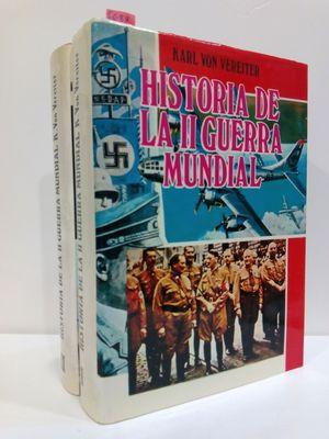 HISTORIA DE LA SEGUNDA GUERRA MUNDIAL (DOS TOMOS)