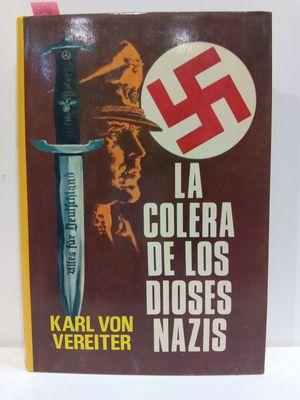LA COLERA DE LOS DIOSES NAZIS