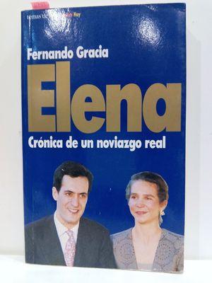 ELENA. CRÓNICA DE UN NOVIAZGO REAL