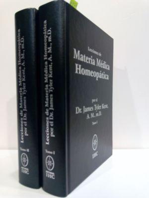 LECCIONES DE MATERIA MÉDICA HOMEOPÁTICA (TOMOS I Y II)
