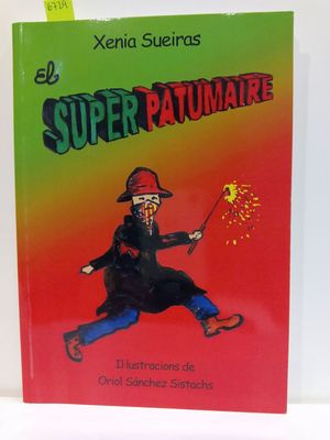 EL SUPER PATUMAIRE (TEXTO EN CATALÁN)