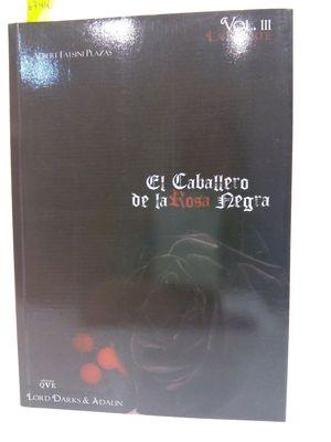 EL CABALLERO DE LA ROSA NEGRA. VOL.III LA MUERTE