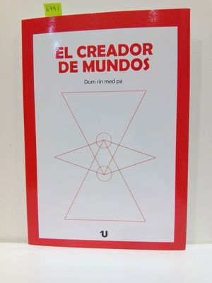 EL CREADOR DE MUNDOS