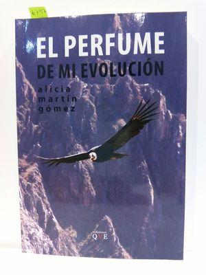 EL PERFUME DE MI EVOLUCIÓN