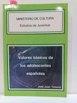 VALORES BÁSICOS DE LOS ADOLESCENTES ESPAÑOLES (ESTUDIOS DE JUVENTUD)