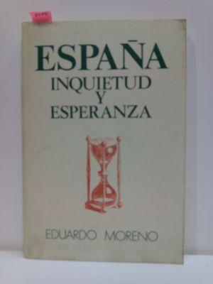 ESPAÑA, INQUIETUD Y ESPERANZA