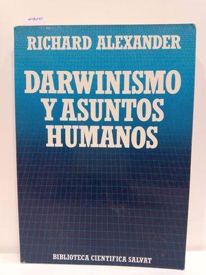 DARWINISMO Y ASUNTOS HUMANOS (BIBLIOTECA CIENTÍFICA SALVAT, Nº 75)