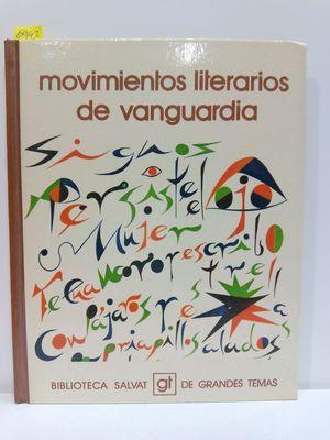 MOVIMIENTOS LITERARIOS DE VANGUARDIA (BIBLIOTECA SALVAT DE GRANDES TEMAS : 61)