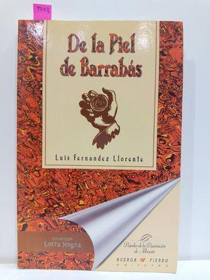 DE LA PIEL DE BARRABÁS (COLECCIÓN LETRA NEGRA)