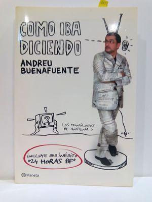 COMO IBA DICIENDO. LOS MONÓLOGOS DE ANTENA 3 (INCLUYE DVD)