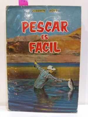 PESCAR ES FÁCIL