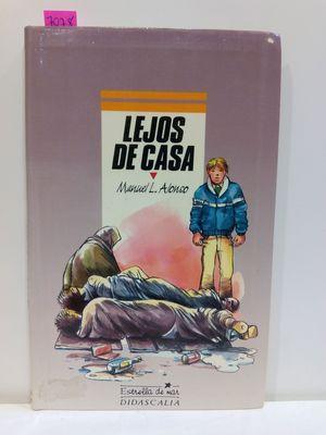 LEJOS DE CASA  (CON SU COMPRA COLABORA CON LA ONG  'EL ARCA DE NOÉ')