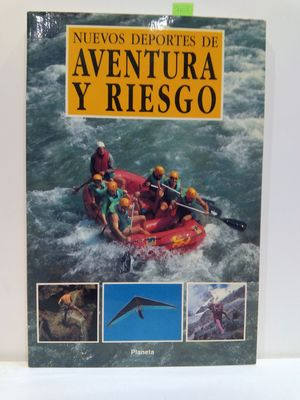 NUEVOS DEPORTES DE AVENTURA Y RIESGO