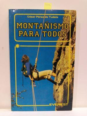MONTANISMO PARA TODOS (CLUB EVEREST)