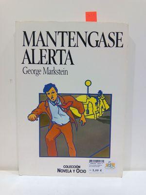 MANTÉNGASE ALERTA