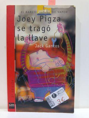 JOEY PIGZA SE TRAGÓ LA LLAVE