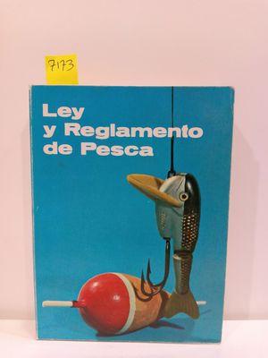 LEY Y REGLAMENTO DE CAZA / LEY Y REGLAMENTO DE PESCA