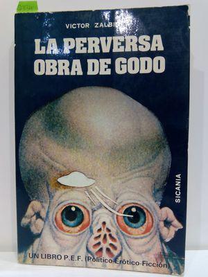 LA PERVERSA OBRA DE GODO