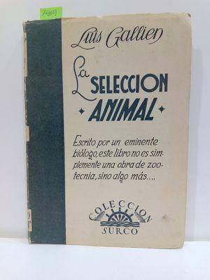 LA SELECCIÓN ANIMAL. (COLECCIÓN SURCO, NÚMERO 72)