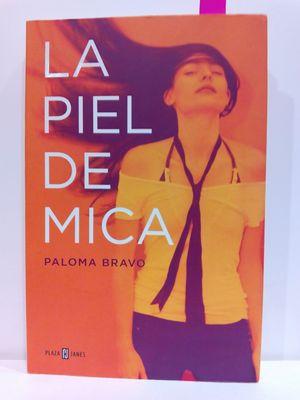 LA PIEL DE MICA (SPANISH EDITION)