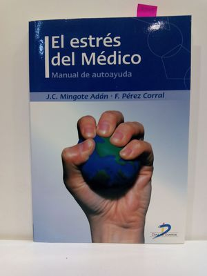ESTRES DEL MEDICO, EL -MANUAL DE AUTOAYUDA CON CD (SPANISH EDITION)