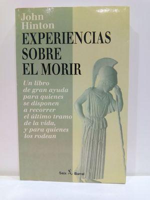 EXPERIENCIAS SOBRE EL MORIR