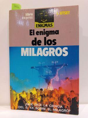 EL ENIGMA DE LOS MILAGROS