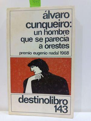 UN HOMBRE QUE SE PARECÍA A ORESTES (COLECCION DESTINOLIBRO,143)