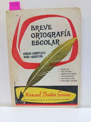 BREVE ORTOGRAFÍA ESCOLAR