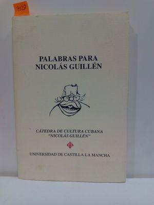 PALABRAS PARA NICOLAS GUILLEN. CÁTEDA DE CULTURA CUBANA