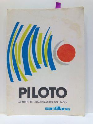PILOTO. MÉTODO DE ALFABETIZACIÓN POR RADIO