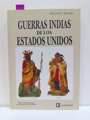 GUERRAS INDIAS DE LOS ESTADOS UNIDOS. I. DESDE EL DESCUBRIMIENTO HASTA LA GUERRA DEL REY WILLIAM.