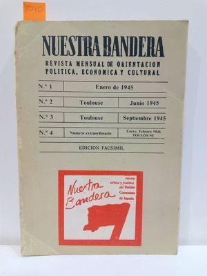 NUESTRA BANDERA. NÚMEROS 1, 2, 3 Y 4. REVISTA MENSUAL DE ORIENTACIÓN POLÍTICA, ECONÓMICA Y CULTURAL