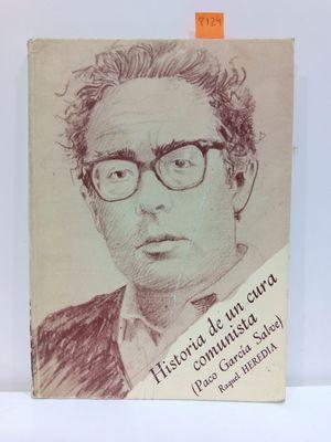 HISTORIA DE UN CURA COMUNISTA (PACO GARCÍA SALVE).