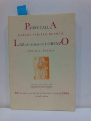 PADRE CALLA / LAS LÁGRIMAS DE LORENZO
