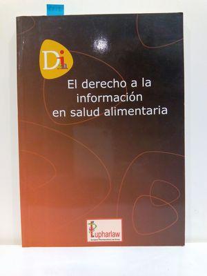 EL DERECHO A LA INFORMACIÓN EN SALUD ALIMENTARIA