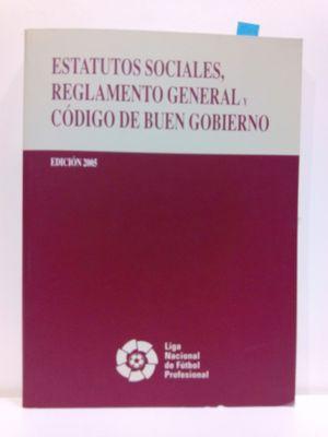 ESTATUTOS SOCIALES, REGLAMENTO GENERAL Y CÓDIGO DE BUEN GOBIERNO