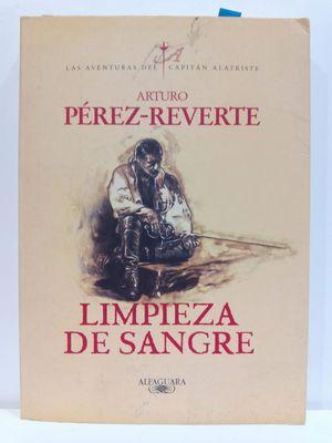 LIMPIEZA DE SANGRE (AVENTURAS DEL CAPITAN ALATRISTE) (SPANISH EDITION)