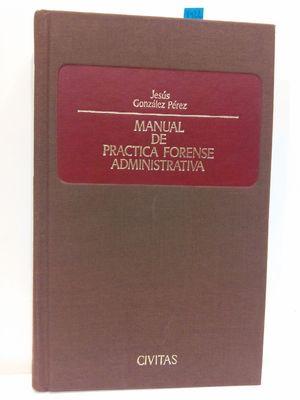 MANUAL DE PRÁCTICA FORENSE ADMINISTRATIVA